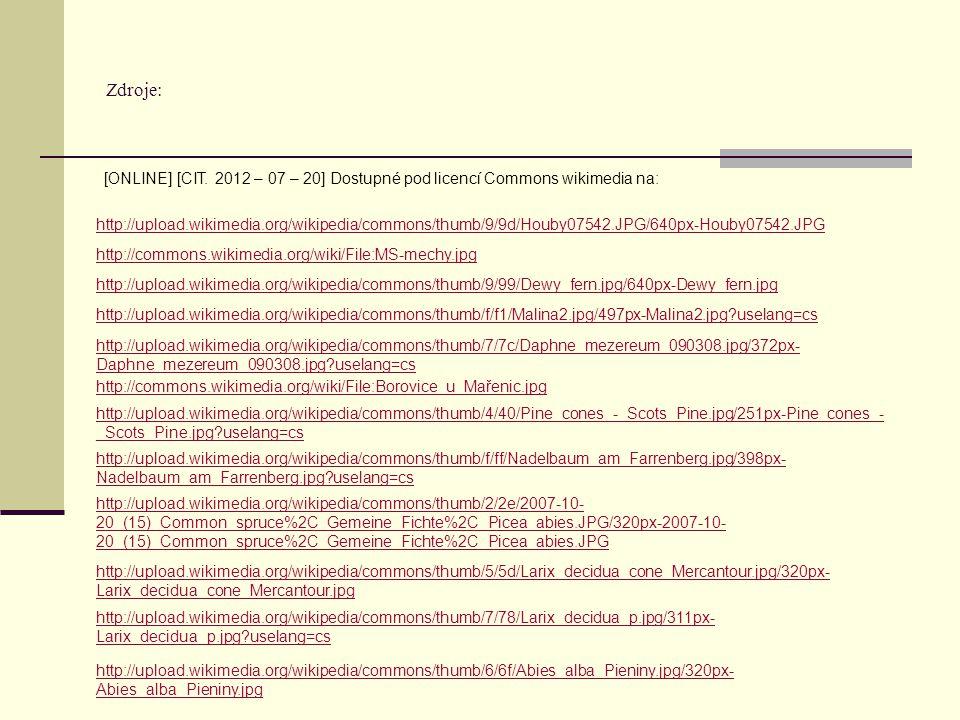 Zdroje: [ONLINE] [CIT. 2012 – 07 – 20] Dostupné pod licencí Commons wikimedia na: